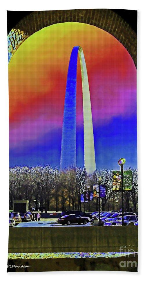 St Louis Arch Bath Sheet featuring the photograph St Louis Arch Rainbow Aura by Patricia L Davidson