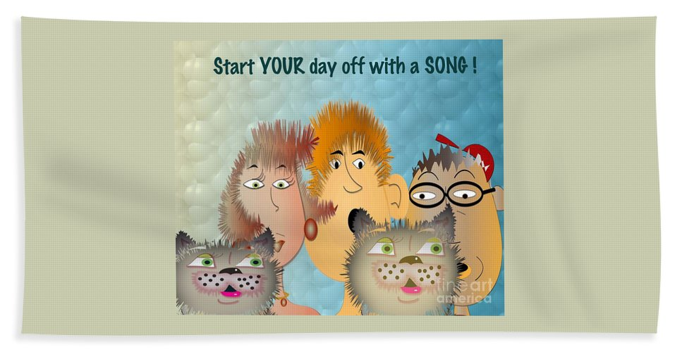 Comic Hand Towel featuring the digital art Start Off Your Day With A Song by Iris Gelbart