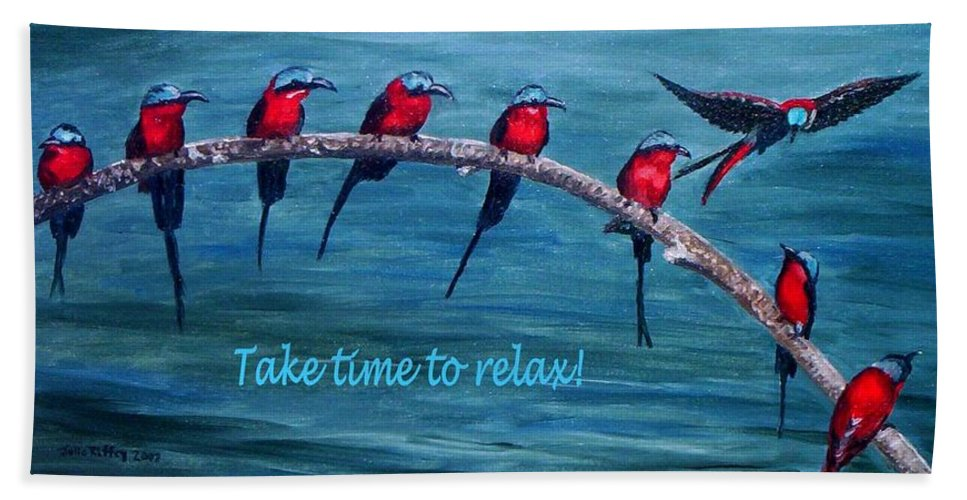Relax Hand Towel featuring the painting Take Time To Relax by Julie Brugh Riffey