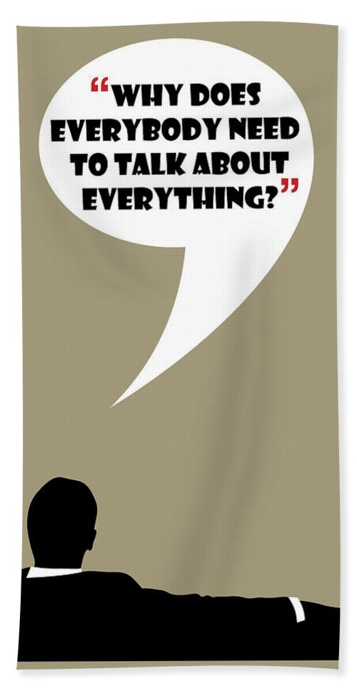 Don Draper Hand Towel featuring the painting Talk About Everything - Mad Men Poster Don Draper Quote by Beautify My Walls