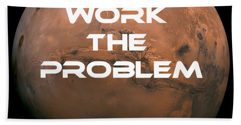 Work Hand Towel featuring the photograph The Martian Work The Problem by Edward Fielding