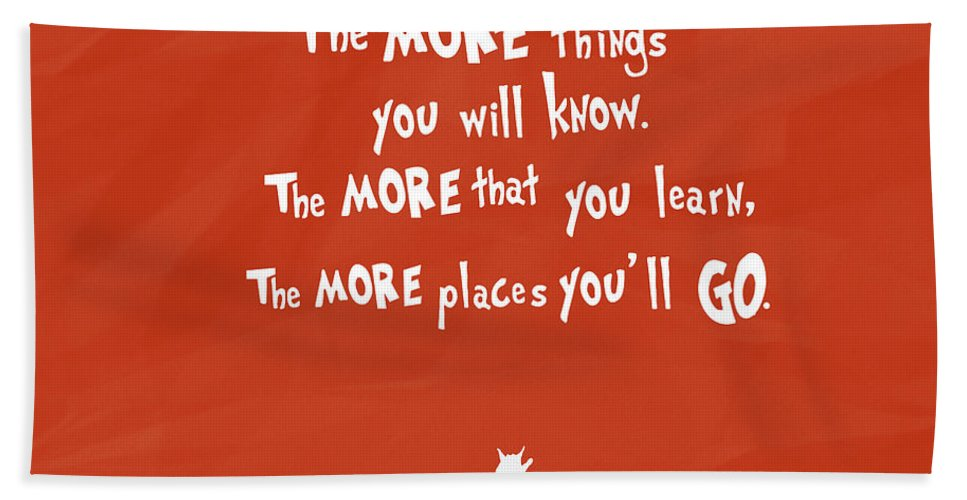 Quotes Bath Sheet featuring the digital art The More You Read by Christal Marshall