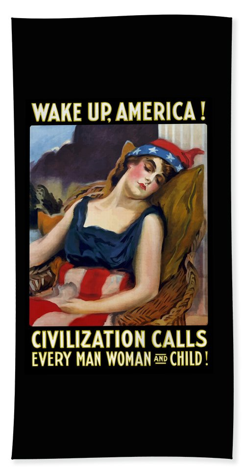 Ww1 Bath Towel featuring the painting Wake Up America - Civilization Calls by War Is Hell Store