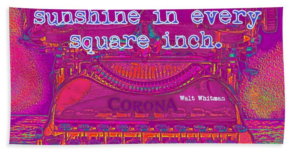 Walt Whitman Bath Sheet featuring the digital art Walt Whitman Quote Typewriter by David Hinds
