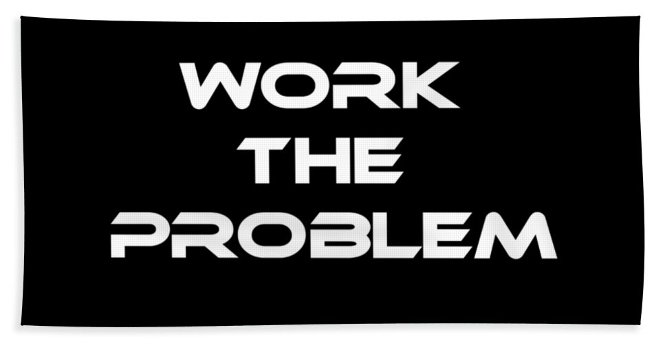 Work Hand Towel featuring the digital art Work The Problem The Martian Tee by Edward Fielding