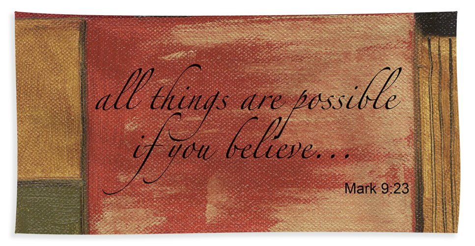 Strength Hand Towel featuring the painting Words To Live By Believe by Debbie DeWitt