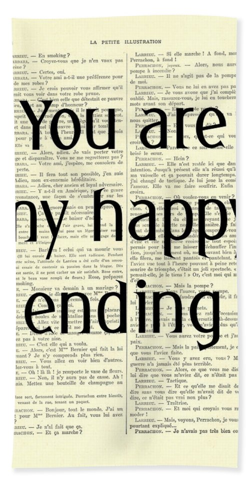 Typography Hand Towel featuring the digital art You Are My Happy Ending by Madame Memento