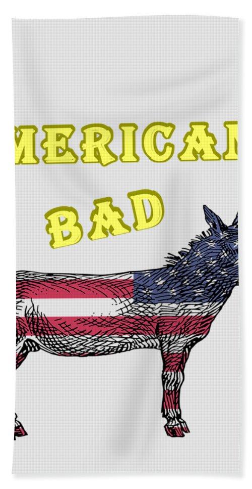 American Hand Towel featuring the digital art American Bad Ass by John Da Graca