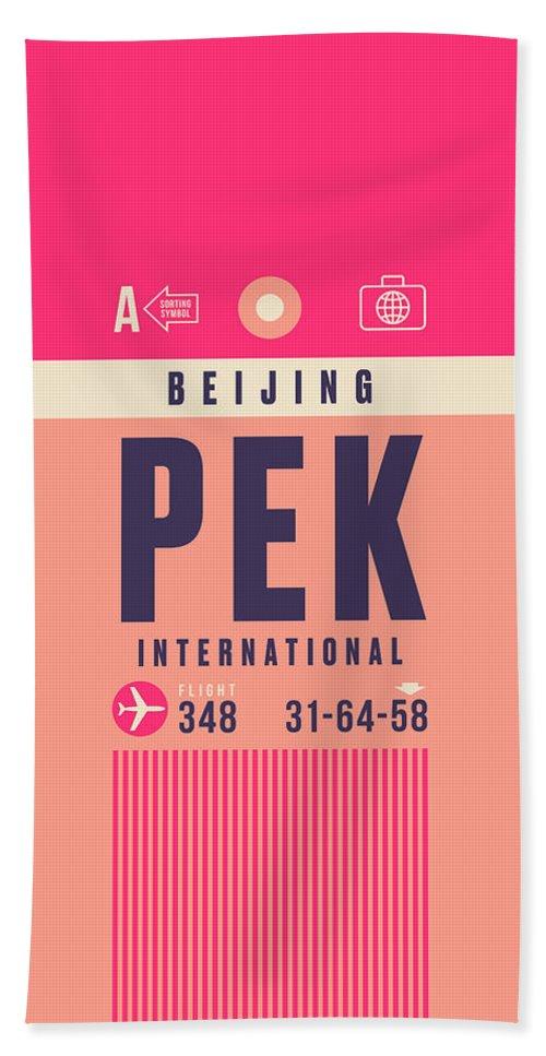 Retro Styled Luggage Tag Design For Bejing (pek) International Airport China. Bath Towel featuring the digital art Retro Airline Luggage Tag - Pek Beijing by Ivan Krpan