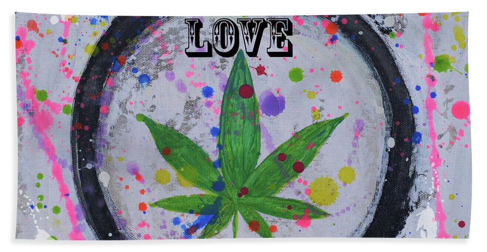 Cannabis Hand Towel featuring the mixed media Cannabis With Love by To-Tam Gerwe