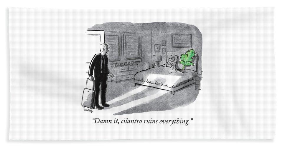 """damn It Bath Sheet featuring the drawing Cilantro Ruins Everything by Benjamin Schwartz"