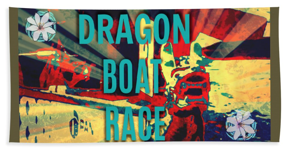 Dragon Boat Race Hand Towel featuring the digital art Dragon Boat Race by Karen Francis