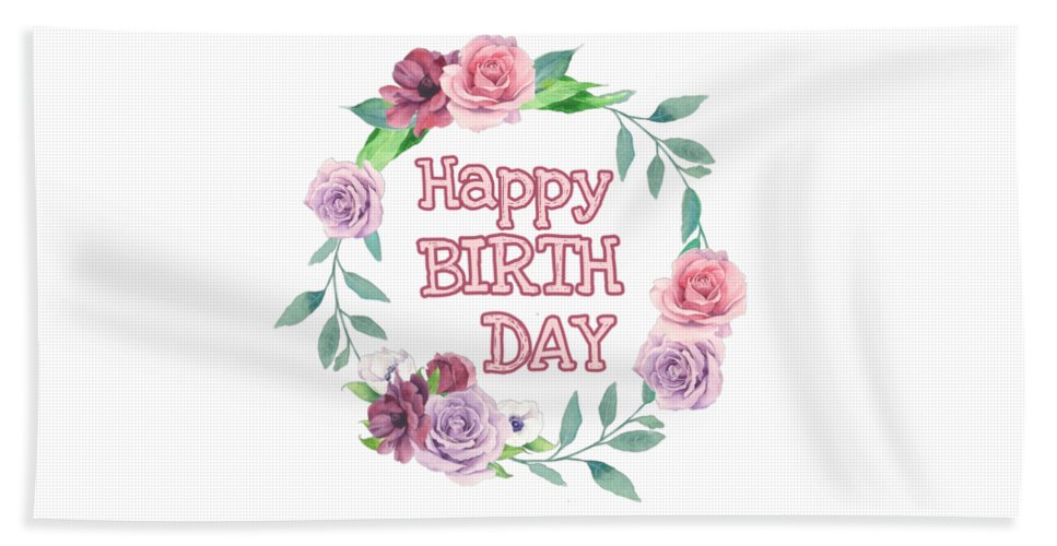 Happy Birthday Hand Towel featuring the digital art Happy Birthday by Paola Baroni