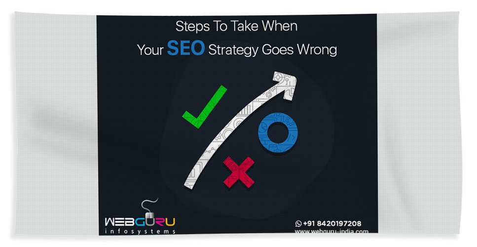 Seo Strategy Bath Towel featuring the digital art How To Save The Situation When Your Seo Goes Wrong? by Webguru Infosystems