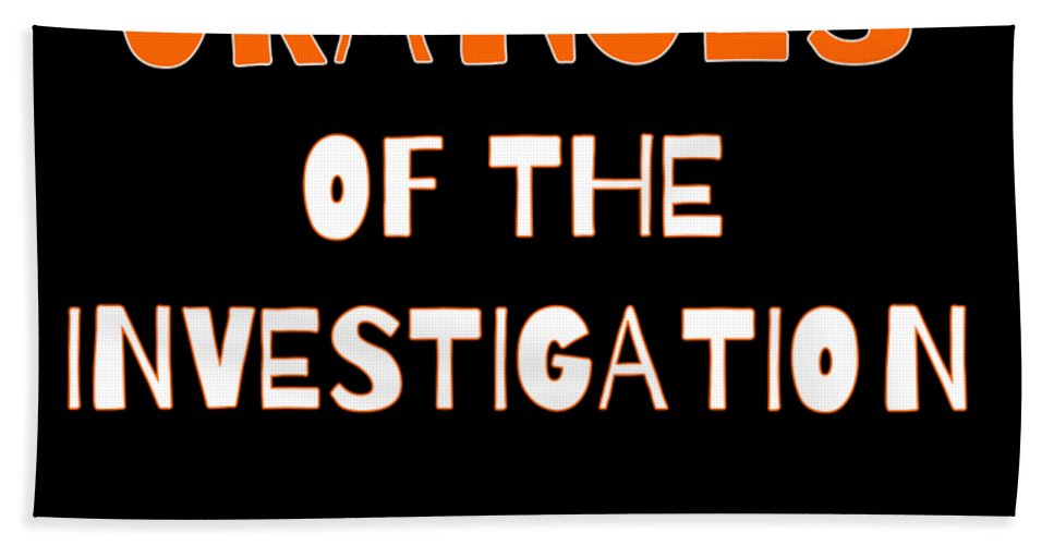 Political-humor Bath Towel featuring the digital art Look For The Oranges Of The Investigation by Beth Scannell