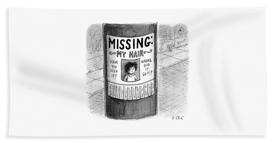 Hair Loss Bath Sheet featuring the drawing My Hair by Roz Chast