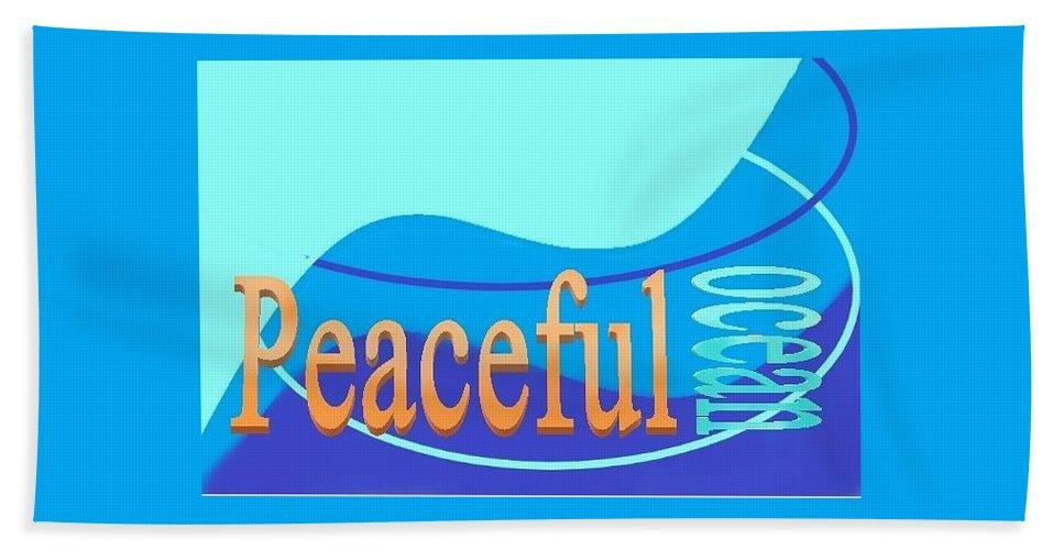 Bath Sheet featuring the digital art Peaceful Ocean by Andrew Johnson