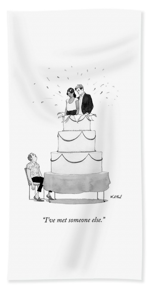 """""""i've Met Someone Else."""" Woman Bath Sheet featuring the drawing Someone Else by Will McPhail"""
