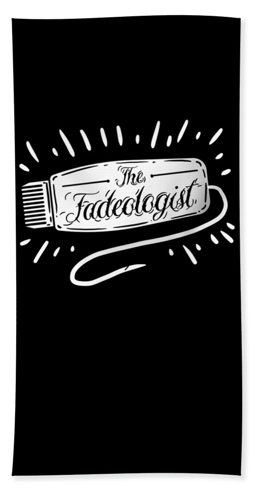 Birthday Bath Sheet featuring the digital art The Fadeologist Hairstylist Hairdresser Scissors by TeeQueen2603