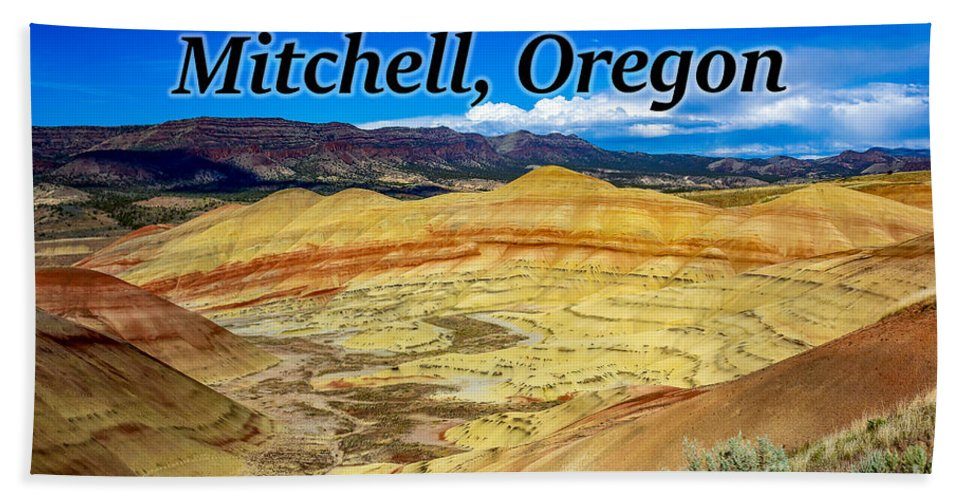 The Painted Hills Bath Towel featuring the photograph The Painted Hills Mitchell Oregon by G Matthew Laughton