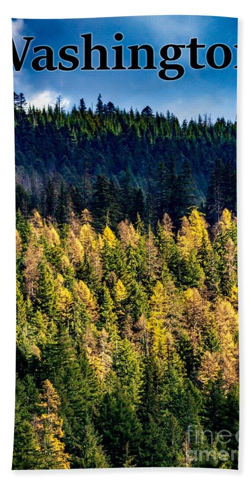 Washington Hand Towel featuring the photograph Washington - Gifford Pinchot National Forest by G Matthew Laughton