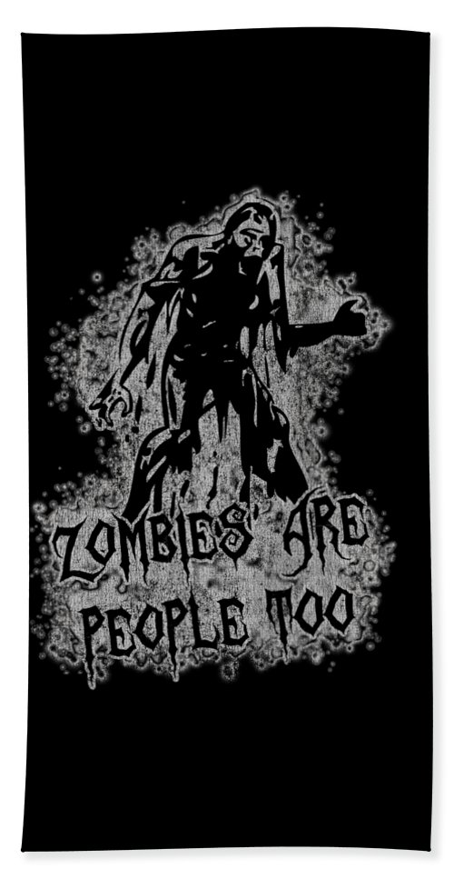 Cool Bath Towel featuring the digital art Zombies Are People Too Halloween Vintage by Flippin Sweet Gear