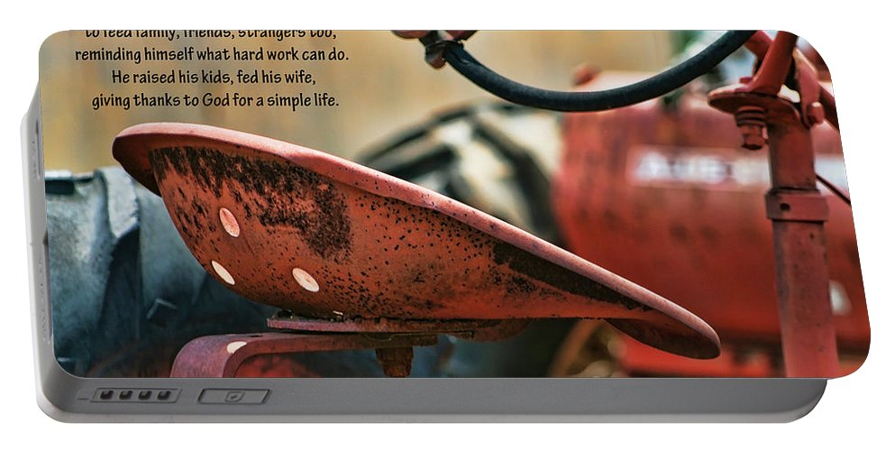 Farmer Portable Battery Charger featuring the photograph A Farmer And His Tractor Poem by Kathy Clark