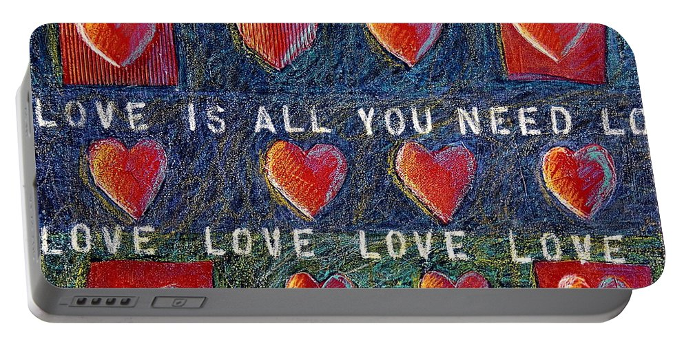 Love Portable Battery Charger featuring the mixed media All You Need Is Love 2 by Gerry High