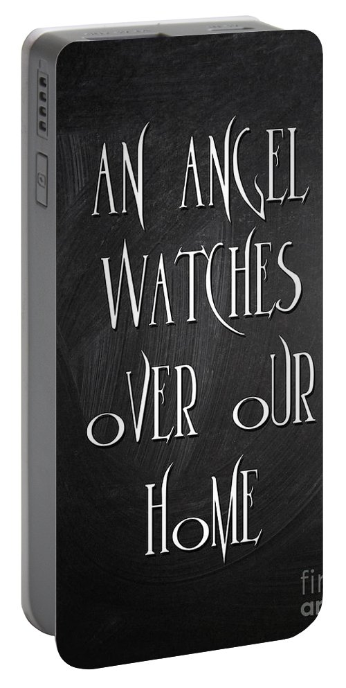 Quotes Portable Battery Charger featuring the digital art An Angel Watches Over Our Home by Voros Edit