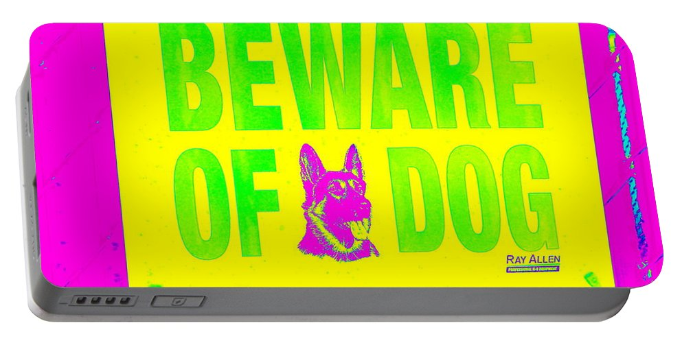 Pop Art Portable Battery Charger featuring the photograph Beware Of Dog by Ed Weidman