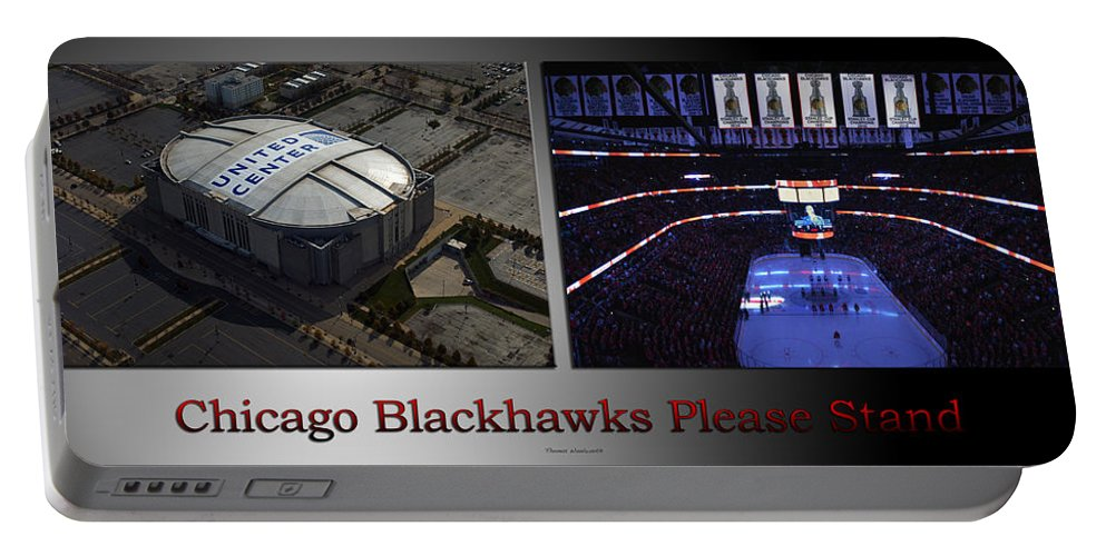 Chicago Blackhawks Portable Battery Charger featuring the photograph Chicago Blackhawks Please Stand 2 Panel Sb by Thomas Woolworth