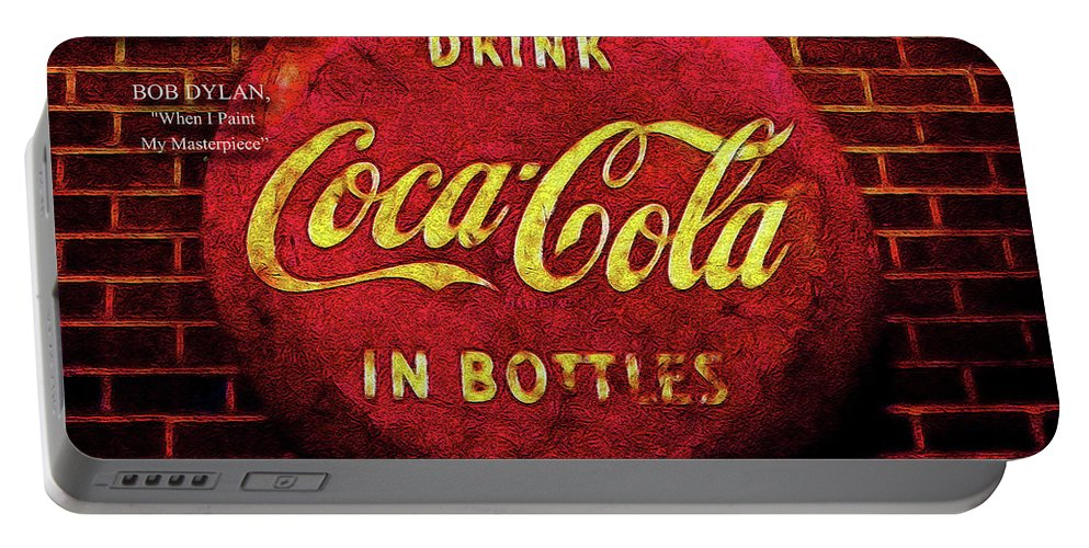 Bob Portable Battery Charger featuring the digital art Coca Cola Dylan Quote by Joan Minchak