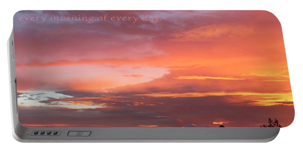 Sunrise Portable Battery Charger featuring the photograph Every Day A Miracle by Rory Sagner