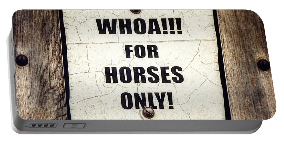 Horse Sign Portable Battery Charger featuring the photograph Horses Only Sign Picture by Lisa Russo