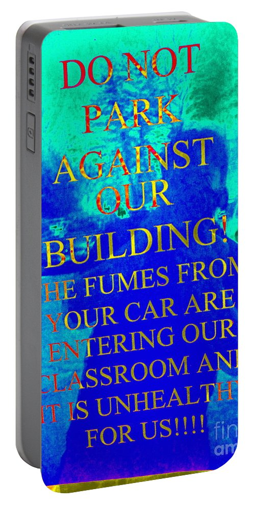 Signs Portable Battery Charger featuring the photograph It Is Unhealthy For Us by Ed Weidman