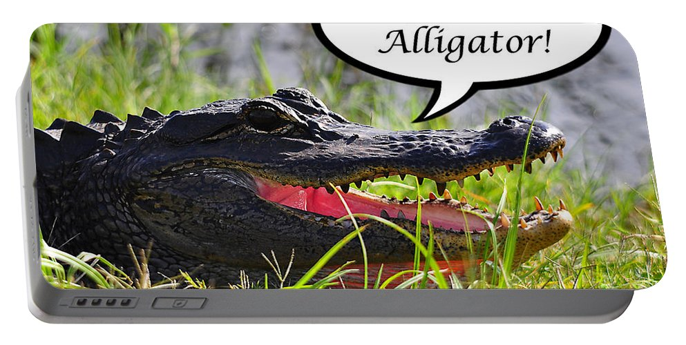 See You Later Alligator Portable Battery Charger featuring the photograph Later Alligator Greeting Card by Al Powell Photography USA
