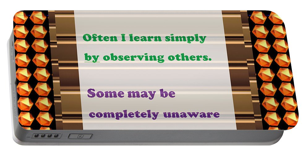Quote Portable Battery Charger featuring the painting Learning Observation Teacher Student Gratitude Background Designs And Color Tones N Color Shades Av by Navin Joshi