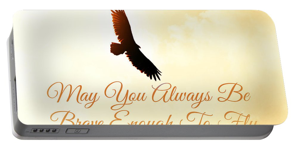 May You Always Be Brave Portable Battery Charger featuring the photograph May You Always... by Chastity Hoff