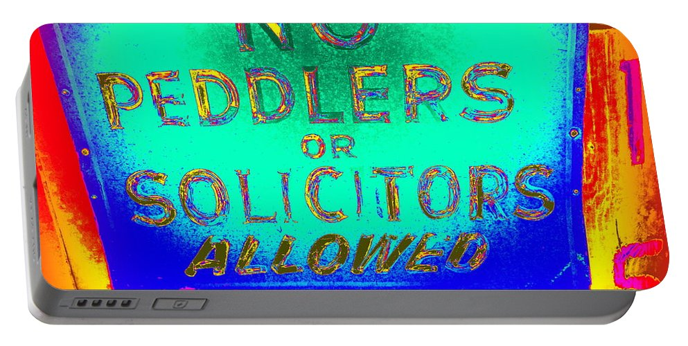Pop Art Portable Battery Charger featuring the photograph No Peddlers Or Solicitors by Ed Weidman