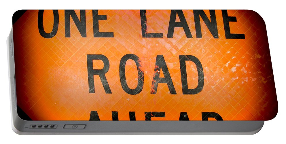 Sign Portable Battery Charger featuring the photograph One Lane Road by Sherman Perry