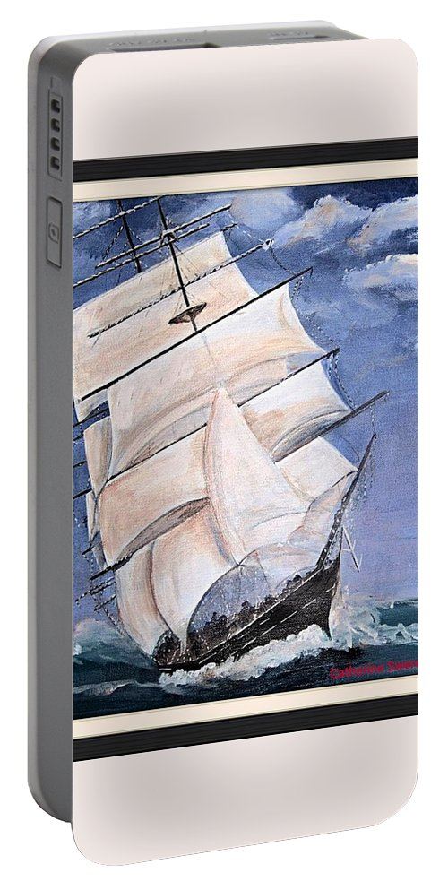 Ships Schooners Portable Battery Charger featuring the painting Rough Seas by Catherine Swerediuk