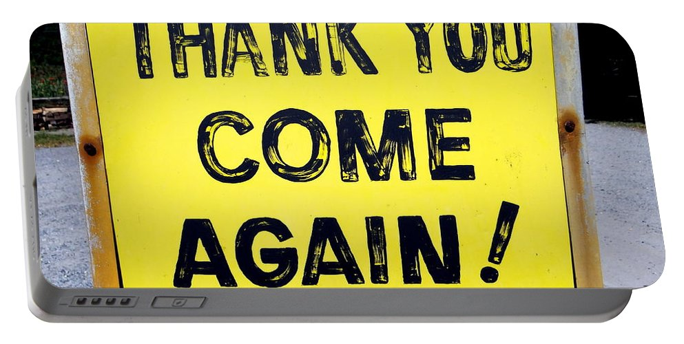 Sign Portable Battery Charger featuring the photograph Thank You Come Again by Ed Weidman