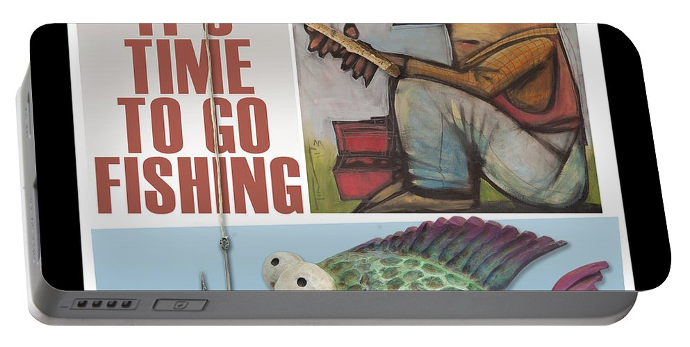 Fishing Portable Battery Charger featuring the digital art Time To Go Fishing by Tim Nyberg