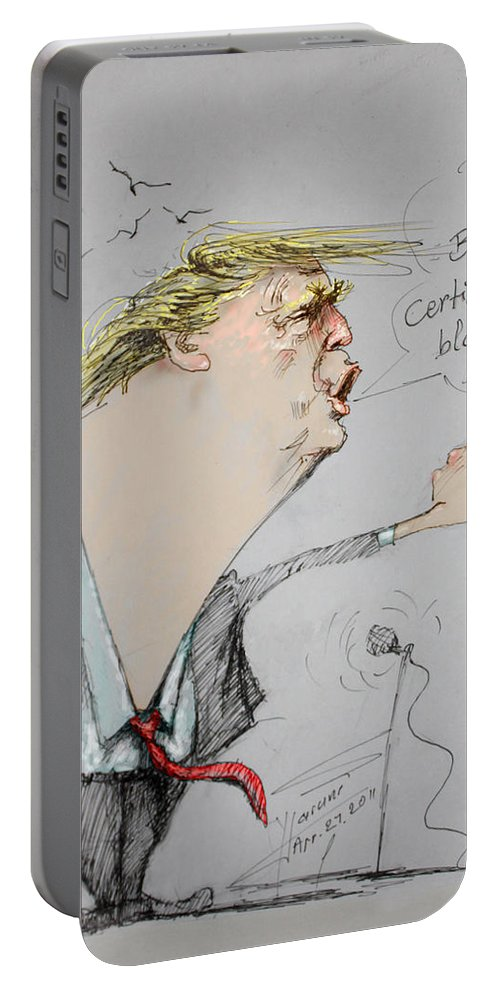 Donald Trump Portable Battery Charger featuring the drawing Trump In A Mission....much Ado About Nothing. by Ylli Haruni
