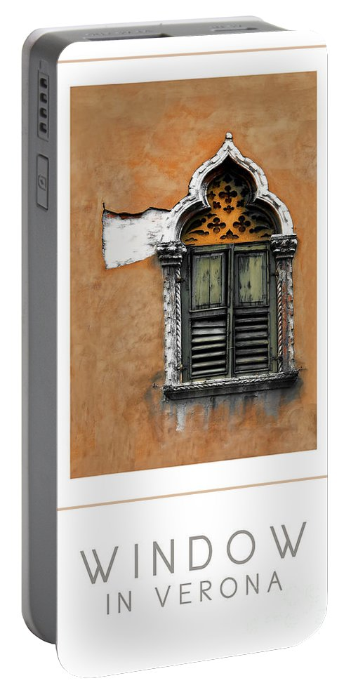 Window Portable Battery Charger featuring the photograph Window In Verona Poster by Mike Nellums