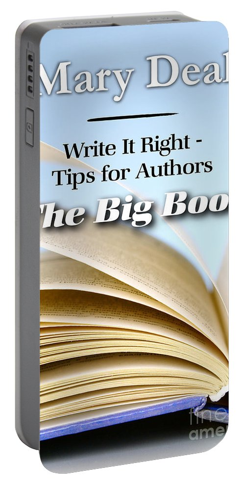 Books Portable Battery Charger featuring the photograph Write It Right - Tips For Authors - The Big Book by Mary Deal