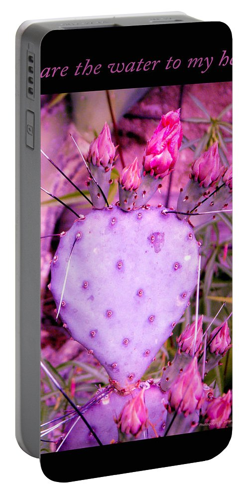 Desert Portable Battery Charger featuring the photograph You Are The Water For My Heart 3 by Tamara Kulish