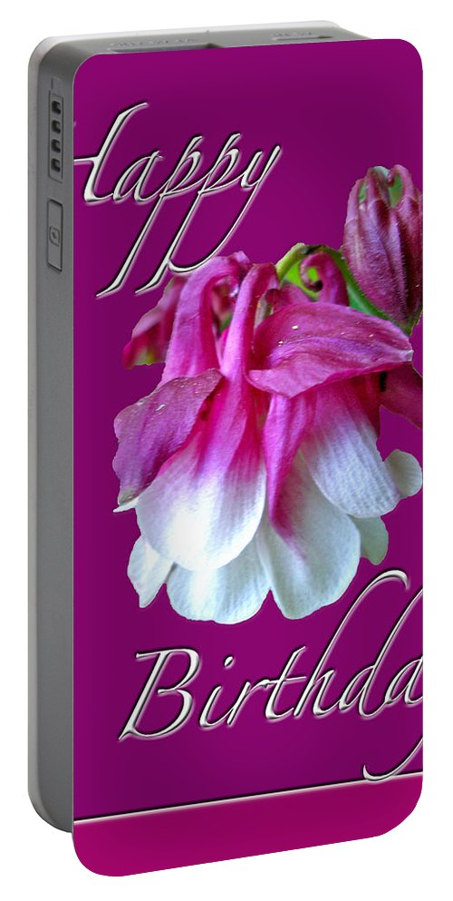 Birthday Portable Battery Charger featuring the photograph Birthday Greeting Card - Columbine Flower by Mother Nature