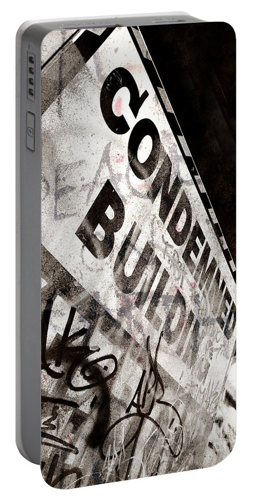 Condemned Portable Battery Charger featuring the photograph Condemned Building by Tara Turner