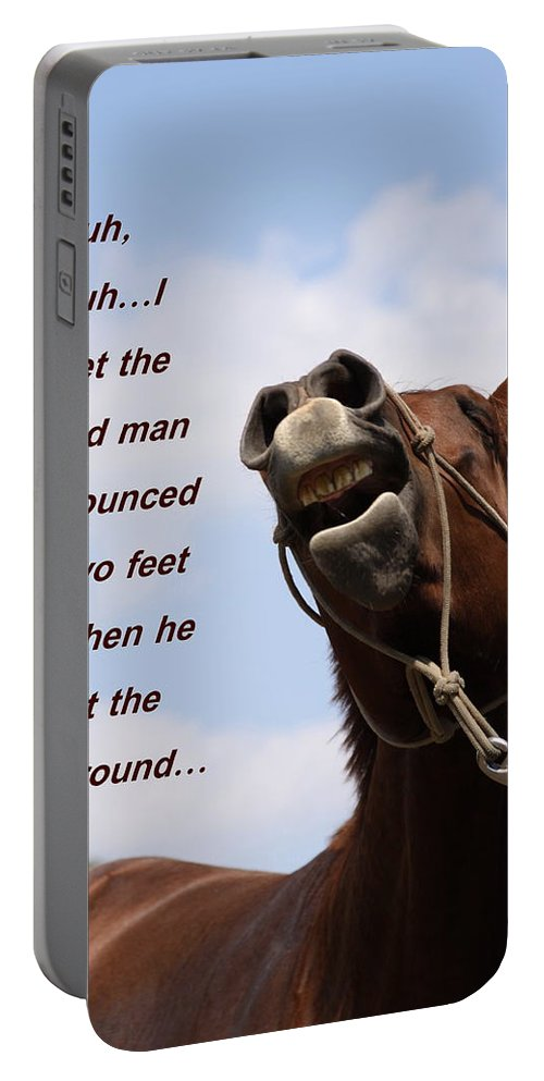 Sayings Portable Battery Charger featuring the photograph Huh Huh Horse Card by Travis Truelove
